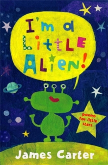 I'm a Little Alien, Paperback Book