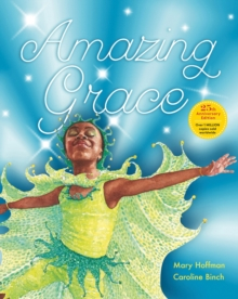 Amazing Grace Anniversary Edition : Over 1 MILLION copies sold worldwide, Hardback Book