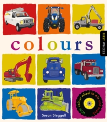 First Wheels: Colours, Hardback Book