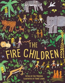 The Fire Children : A West African Folk Tale, Paperback Book