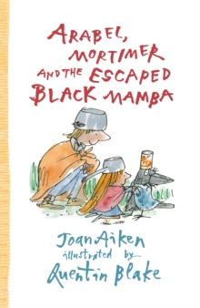 Arabel, Mortimer and the Escaped Black Mamba, Paperback Book