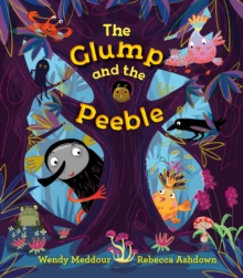 The Glump and the Peeble, Hardback Book