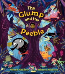 The Glump and the Peeble, Paperback / softback Book