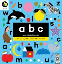 ABC : See and say all the letters of the alphabet, Board book Book