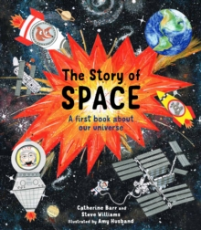 The Story of Space, Hardback Book