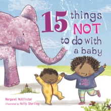 15 Things Not to Do with a Baby, Paperback Book
