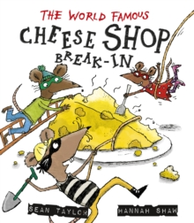 The World-Famous Cheese Shop Break-in, Paperback Book