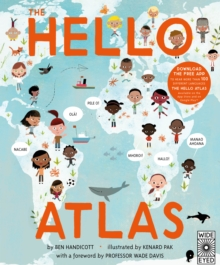 The Hello Atlas : Download the free app to hear more than 100 different languages, Hardback Book