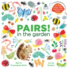 Pairs! in the Garden, Board book Book