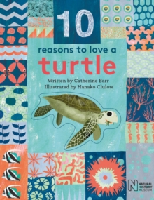 10 Reasons to Love a... Turtle, Hardback Book