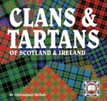 Clans & Tartans of Scotland & Ireland, Paperback / softback Book