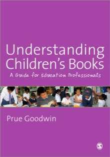 Understanding Children's Books : A Guide for Education Professionals, Paperback Book