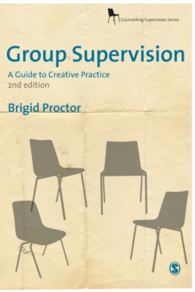 Group Supervision : A Guide to Creative Practice, Paperback Book