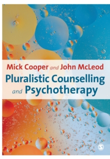 Pluralistic Counselling and Psychotherapy, Paperback Book