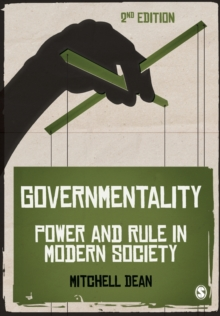 Governmentality : Power and Rule in Modern Society, Paperback Book