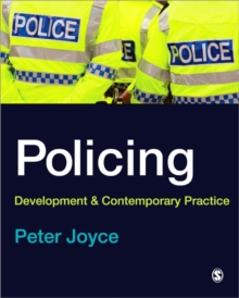 Policing : Development and Contemporary Practice, Paperback / softback Book