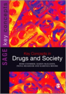 Key Concepts in Drugs and Society, Hardback Book
