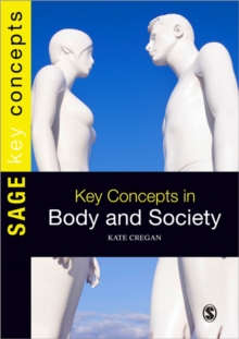 Key Concepts in Body and Society, Paperback / softback Book