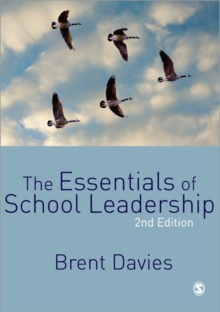 The Essentials of School Leadership, Paperback / softback Book
