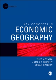 Key Concepts in Economic Geography, Paperback Book