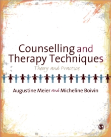 Counselling and Therapy Techniques : Theory & Practice, Paperback / softback Book