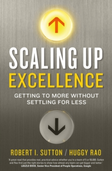 Scaling up Excellence, Paperback / softback Book