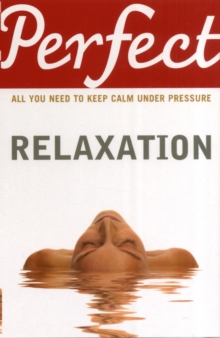 Perfect Relaxation, Paperback Book