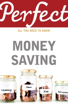 Perfect Money Saving, Paperback Book