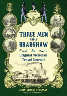 Three Men and a Bradshaw, Hardback Book