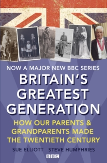 Britain's Greatest Generation, Hardback Book