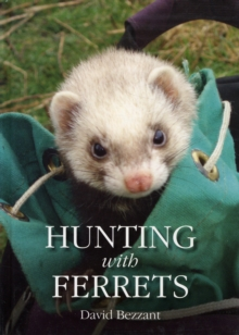 Hunting with Ferrets, Hardback Book