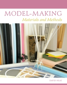 Model-Making : Materials and Methods, Hardback Book