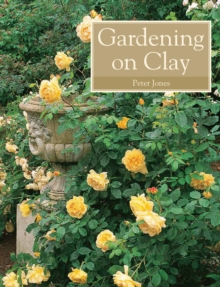 Gardening on Clay, Paperback Book