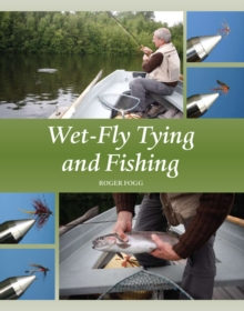Wet-Fly Tying and Fishing, Hardback Book