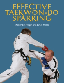 Effective Taekwon-Do Sparring, Paperback / softback Book