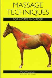 Massage Techniques for Horse and Rider, Paperback / softback Book