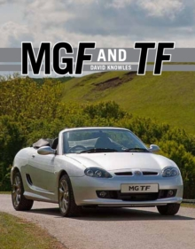 MGF and TF : The Complete Story, Hardback Book