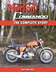 Norton Commando : The Complete Story, Hardback Book