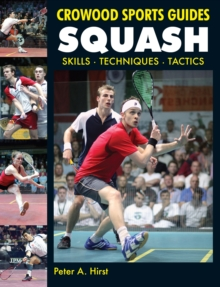 Squash : Skills- Techniques- Tactics, Paperback / softback Book