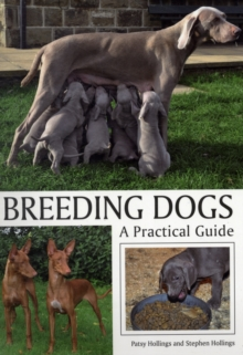 Breeding Dogs : A Practical Guide, Paperback Book
