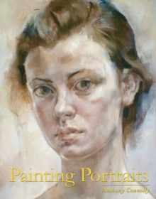 Painting Portraits, Paperback / softback Book