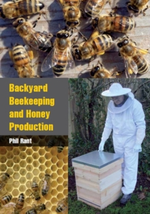 Backyard Beekeeping and Honey Production, Paperback Book