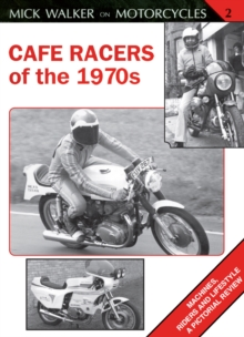 Cafe Racers of the 1970s, Paperback / softback Book