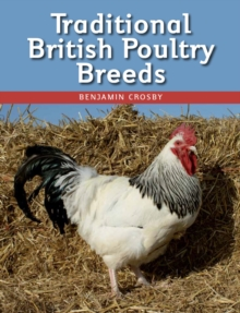 Traditional British Poultry Breeds, Paperback Book