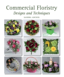 Commercial Floristry : Designs and Techniques, Hardback Book