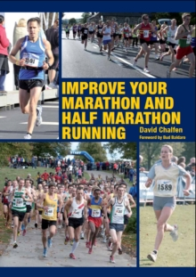 Improve Your Marathon and Half Marathon Running, Paperback Book