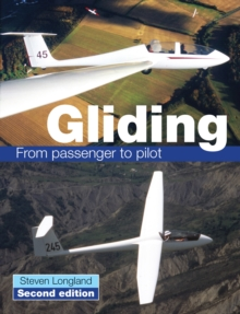 Gliding : From Passenger to Pilot, Paperback Book