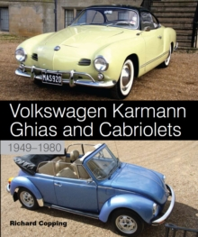 Volkswagen Karmann Ghias and Cabriolets : 1949-1980, Hardback Book
