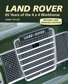 Land Rover : 65 Years of the 4 x 4 Workhorse, Hardback Book