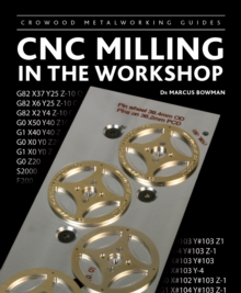 CNC Milling in the Workshop, Hardback Book